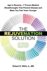 The Rejuvenation Solution Book PDF