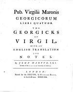 Georgicorum Libri Quatuor. The Georicks with an English Translation and Notes by John Martyn