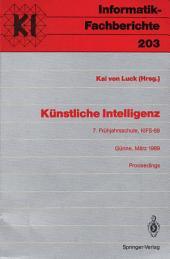 Künstliche Intelligenz: 7. Frühjahrsschule, KIFS-89, Günne, 11.–19. März 1989. Proceedings
