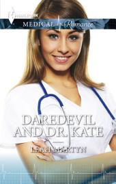 Daredevil and Dr. Kate