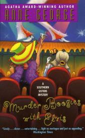 Murder Boogies with Elvis: A Southern Sisters Mystery
