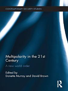 Multipolarity in the 21st Century PDF