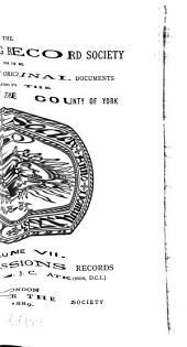 North Riding Records: V. 1-9, 1883-92; N. S, Volume 7