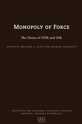 Monopoly of Force