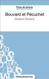 Bouvard et Pécuchet: Analyse complète de l'œuvre