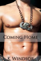 Coming Home: An Erotic Gay Fantasy