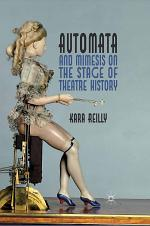 Automata and Mimesis on the Stage of Theatre History