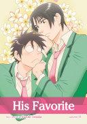 His Favorite, Vol. 11 (Yaoi Manga)