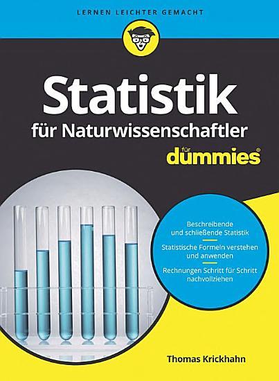 Statistik f  r Naturwissenschaftler f  r Dummies PDF