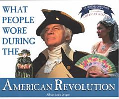 What People Wore During the American Revolution PDF