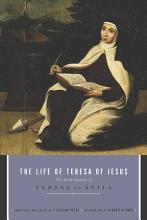 The Life of Teresa of Jesus PDF