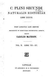 C. Plini Secundi Naturalis historiae libri XXXVII.: Volume 2, Books 7-15
