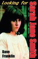 Looking for Sarah Jane Smith  A Riotous Black Comedy PDF