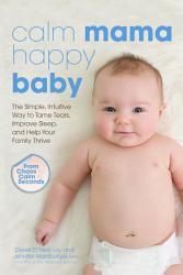Calm Mama Happy Baby Book PDF