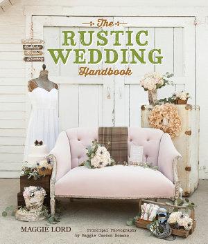 The Rustic Wedding Handbook