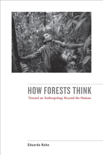 Download How Forests Think Book