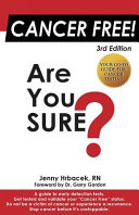 Cancer Free Are You Sure  Book PDF