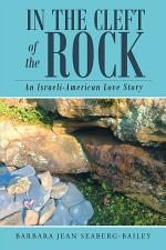 In the Cleft of the Rock: An Israeli-American Love Story