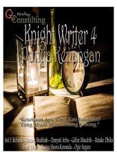 Knight Writer 4 Punya Kenangan
