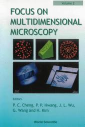 Focus on Multidimensional Microscopy: Volume 2