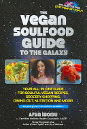 The Vegan Soulfood Guide to the Galaxy PDF