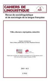 Villes, discours, ségrégation, minorités: Essai de sociolinguistique