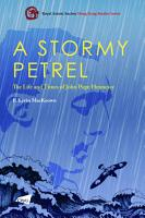 A Stormy Petrel  The Life and Times of John Pope Hennessy PDF