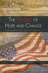 The Tragedy Of Hope And Change Book PDF