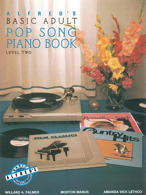 Alfred s Basic Adult Piano Course  Pop Song Book 2 PDF