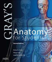 Gray s Anatomy for Students E Book PDF
