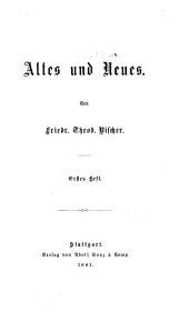 Altes und neues: Bände 1-3