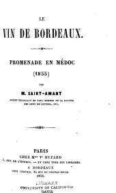 Le vin de Bordeaux: Promenade en Médoc (1855).