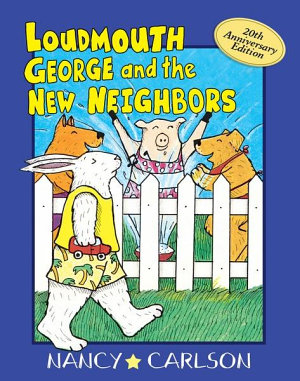 Loudmouth George and the New Neighbors  Revised Edition