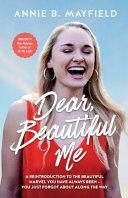 Dear, Beautiful Me