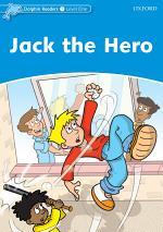 Jack The Hero (Dolphin Readers Level 1)