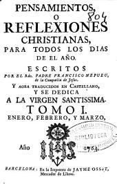 Pensamientos, o Reflexiones christianas, para todos los dias de el año