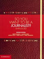 So You Want To Be A Journalist  PDF
