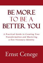 Be More to Be a Better You