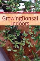 Growing Bonsai Indoors PDF