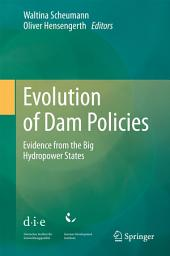 Evolution of Dam Policies: Evidence from the Big Hydropower States