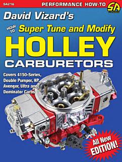 How to Super Tune and Modify Holley Carburetors Book