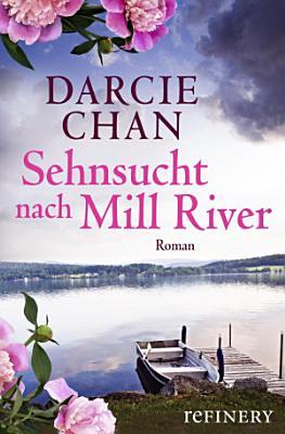 Sehnsucht nach Mill River PDF