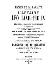 Débauches, assassinats, fausse-monnaie: l'affaire Léo Taxil - Pie IX