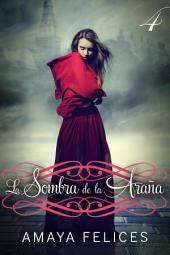 La sombra de la araña 4: Una novela de fantasía juvenil