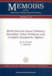 Multi-Interval Linear Ordinary Boundary Value Problems and Complex Symplectic Algebra: Issue 715