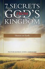 7 Secrets from God's Kingdom
