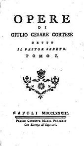 Opere di Giulio Cesare Cortese detto il Pastor Sebeto..: Micco Passaro nnammorato