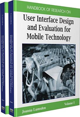 Handbook of Research on User Interface Design and Evaluation for Mobile Technology PDF