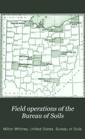 Field Operations of the Bureau of Soils: Volume 8