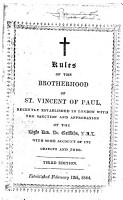 Rules of the Brotherhood of St  Vincent of Paul  recently established in London     Third edition PDF